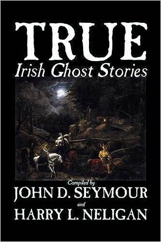 Book True Irish Ghost Stories