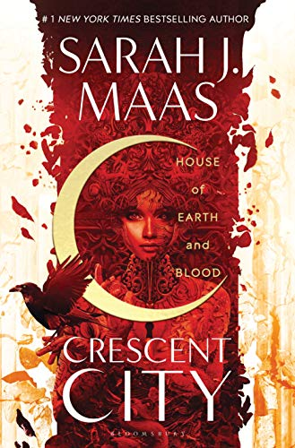 Book cover from House of Earth and Blood (Crescent City) by Sarah J. Maas