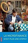 La microfinance n'est plus une utopie ! par Allemand