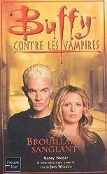 Buffy contre les vampires, Tome 44 : Brouillard sanglant