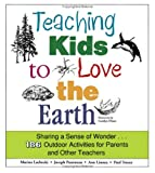 Teaching Kids to Love the Earth, Lachecki, Marina, 0816641978