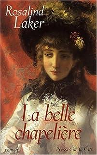La belle chapelière, Laker, Rosalind