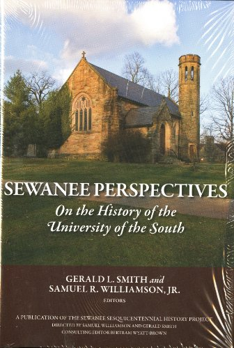 Sewanee Perspectives on the History of the University of the South