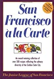 img - for San Francisco A La Carte book / textbook / text book