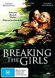 Breaking the Girls [ NON-USA FORMAT, PAL, Reg.4 Import - Australia ]