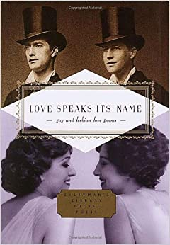 Love Speaks Its Name (Everyman's Library Pocket Poets)