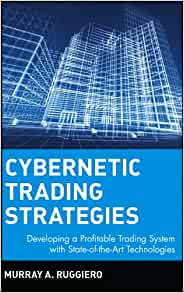 Cybernetic trading strategies by murray ruggiero
