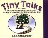Tiny Talks #6, Lee Ann Setzer, 1555178898