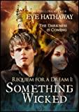 Something Wicked (Requiem for a Dream Book 1)