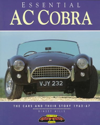 Essential Ac Cobra: The Cars and Their Story 1962-67 (Essential Series) (Cobra Cars)