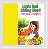 Little Red Riding Hood - Story Time Favourites