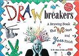 Drawbreakers, Klutz Press Staff, 1570546029