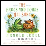 The Frogs and Toads All Sang | Arnold Lobel