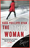 Front cover for the book The Other Woman by Hank Phillippi Ryan