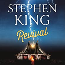 Revival Audiobook by Stephen King Narrated by David Morse