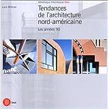 TENDANCES DE L'ARCHITECTURE (LES)