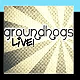 Groundhogs Live!