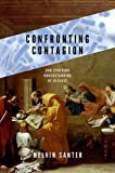 Confronting Contagion, Melvin Santer, 0199356351
