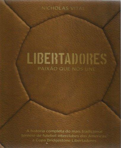 Libertadores - Paixão Que Nos Une
