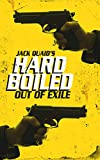 Out of Exile: Hard Boiled: 2