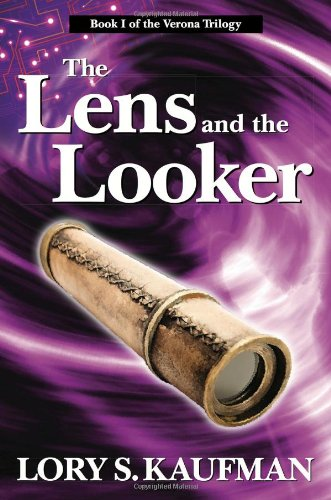The Lens and the Looker: Book #1 of the Verona Series (History Camp: The Verona Trilogy)