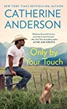 New York Times bestselling author Catherine Anderson takes readers to a quaint wilderness town, where a man and a woman find a second chance at life—and love…   Determined to give her son Jeremy the childhood he deserves, Chloe Evans has left a tough...