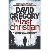 The Last Christian [Paperback]