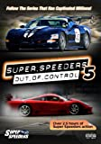 Super Speeders 5 - Out of Control
