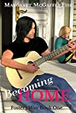 Becoming Home (Foster's Way Book 1)