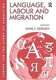 Language, Labour and Migration 9780754611714