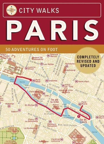 City Walks: Paris: 50 Adventures on Foot (Best Map Of Paris For Tourists)