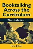 Booktalking Across the Curriculum, Nancy J. Keane, 1563089378