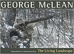 George McLean: The Living Landscape