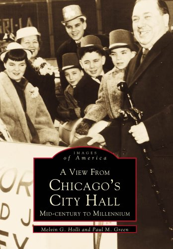 A View From Chicago's City Hall: Mid-Century to Millenium (Images of America: Illinois)