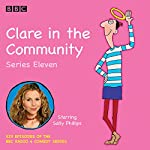 Clare in the Community, Series 11: The BBC Radio 4 comedy sitcom | Harry Venning,David Ramsden