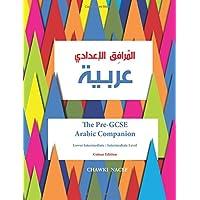The Pre-GCSE Arabic Companion: A Key Stage 3 Book for Lower Intermediate / Intermediate Level