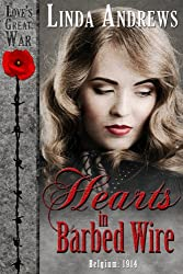 Hearts in Barbed Wire: Historical Romance (Love's Great War Book 1)