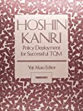 img - for Hoshin Kanri: Policy Deployment for Successful TQM by Yoji Akao (1991-11-01) book / textbook / text book