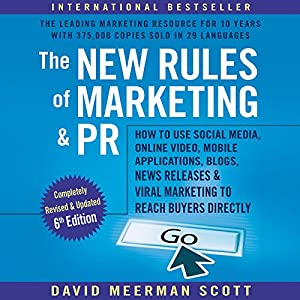 The New Rules of Marketing & PR, 6th Edition Audiobook