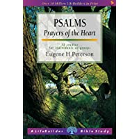 Psalms: Prayers of the Heart : 12 Studies for Individuals or Groups : with Notes for Leaders (Lifebuilder) (LifeBuilder Bible Study)