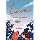 Lissa: A Story about Medical Promise, Friendship, and Revolution (ethnoGRAPHIC)