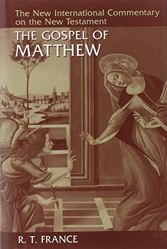 The Gospel of Matthew (The New International Commentary on the New Testament) from William B Eerdmans Publishing Company