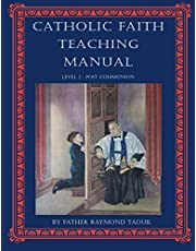 Catholic Faith Teaching Manual Level 2: Post Communion