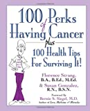 100 Perks of Having Cancer, Florence Strang and Susan Gonzalez, 1591203562