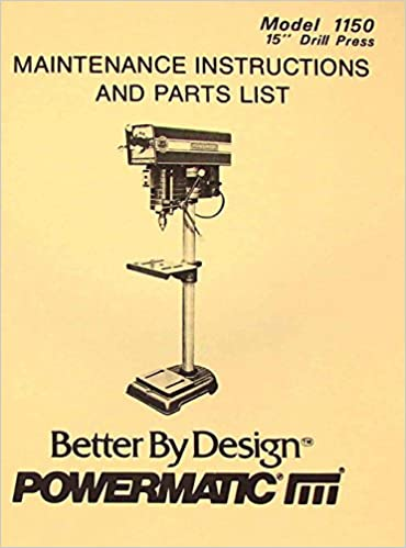 Powermatic 1150 15 Var Drill Press Parts Manual Misc Amazon