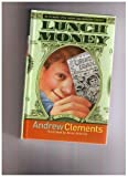 Lunch Money by Andrew Clements, Brian Selznick (Illustrator)