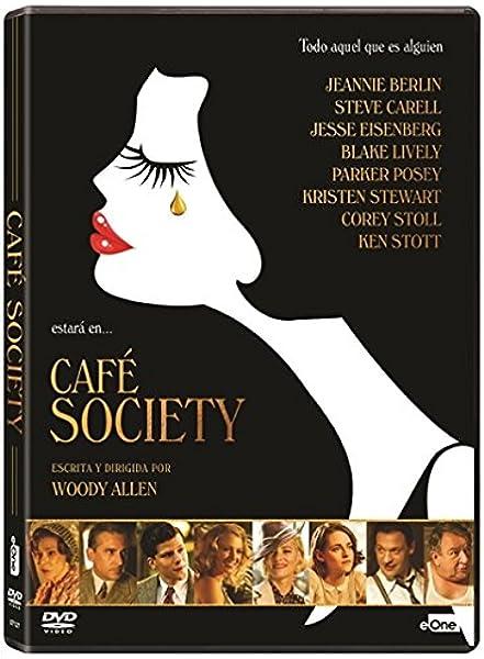 Cafe Society [DVD]: Amazon.es: Jesse Eisenberg, Kristen Stewart, Steve Carell, Blake Lively, Woody Allen, Jesse Eisenberg, Kristen Stewart: Cine y Series TV