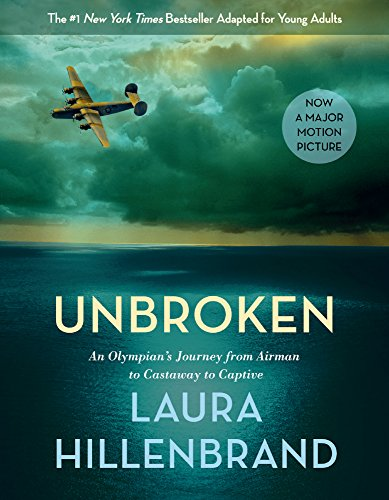 Unbroken: An Olympian's Journey From Airman To Castaway To Captive (Young Readers Edition) (Turtleback School & Library Binding Edition)
