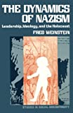 img - for The Dynamics of Nazism: Leadership, Ideology, and the Holocaust book / textbook / text book
