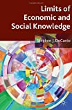 Limits of Economic and Social Knowledge, DeCanio, Stephen J., 1137371927